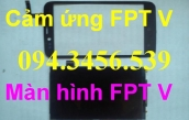 Man-hinh-FPT-cam-ung-FPT-lcd-FPT-man-hinh-dien-thoai-FPT-cam-ung-dien-thoai-FPT