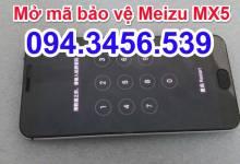 mở mã bảo vệ Meizu, mở mã khóa Meizu, mở mật khẩu Meizu, mở tài khoản Flyme meizu , mở mã khóa meizu