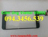 cảm ứng Viettel V8602, touch viettel V8602, màn hình cảm ứng Viettel V8602