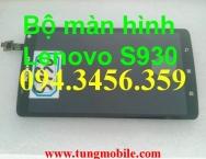 Màn hình Lenovo S930, LCD lenovo S930, bộ màn hình cảm ứng Lenovo S930, sửa lenovo S930