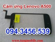 Cảm ứng Lenovo A500, touch lenovo A500, mặt kính cảm ứng lenovo A500, up rom lenovo A500