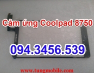 Cảm ứng CoolPad 8750, touch Coolpad 8750, thay mặt kính cảm ứng COOLPAD 8750