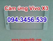 Cảm ứng Vivo X3, touch Vivo X3, mặt kính cảm ứng Vivo X3, màn hình cảm ứng vivo X3, up rom vivo x3