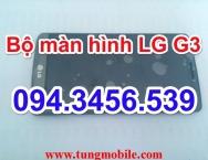 Bộ màn hình LG G3, bộ màn hình cảm ứng LG G3, bộ màn hình liền cảm ứng lg g3, thay màn hình lg g3