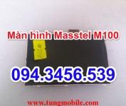 Màn hình Masstel M100, lcd masstel M100, up rom masstel M100, up firmware masstel M100