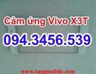Cảm ứng Vivo X3T, touch Vivo X3T, mặt kính cảm ứng Vivo X3T, màn hình cảm ứng vivo X3T, up rom vivo