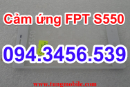 Cảm ứng FPT S550, touch FPT S550, up rom FPT S550, up firmware FPT S550, sửa lỗi FPT S550