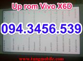 Up firmware VIVO X6D, cài chplay vivo x6d, mở account vivo x6d, mặt kính Vivo X6D, ép mặt kính Vivo