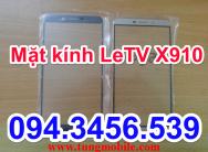 Cảm ứng LeTV X910, touch Letv X910, màn hình cảm ứng Letv X910, thay mặt kính Letv X910, sửa Letv