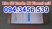 Xóa tài khoản Mi Xiaomi mi5, mở mã đăng nhập vào tài khoản Mi của bạn, sửa Xiaomi Mi5 bị khóa