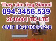 Cảm ứng Xiaomi 2016001 TD-LTE CMIIT ID:2016CP1238, cảm ứng 2016001 TD-LTE CMIIT ID:2016CP1238