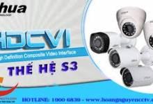 Ưu điểm nổi trội của Camera HDCVI Dahua S3