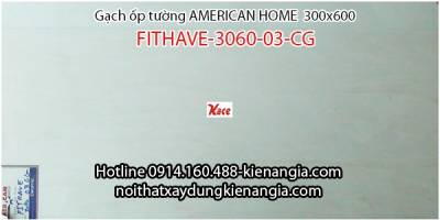Gạch American ốp tường FITHAVE 3060-03-CG