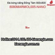Đá bóng kiếng 800X800 nano ĐỒNG TÂM MARMOL005