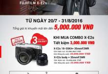 Tận hưởng khuyến mại khủng - Vui thú chụp hình cùng Fujifilm X-E2s