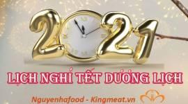NGUYÊN HÀ FOOD XIN THÔNG BÁO LỊCH NGHỈ TẾT DƯƠNG LỊCH NĂM 2021
