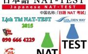 Lịch thi NAT-TEST 2015 - Kỳ thi năng lực tiếng Nhật TopJ, Nat Test, J Test
