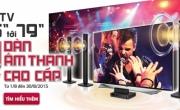 Chương trình khuyến mại: Mua TV tặng dàn âm thanh cao cấp