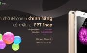 Tổng hợp giá iPhone6/6+ tại FPT