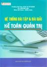 Hệ thống bài tập và bài giải kế toán quản trị