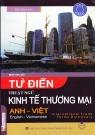 Từ điển thuật ngữ kinh tế thương mại Anh Việt