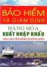Bảo hiểm và giám định hàng hóa xuất nhập khẩu