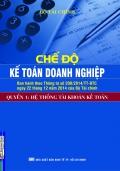 Chế độ kế toán doanh nghiệp - Quyển 1