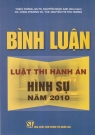 Bình luận luật thi hành án hình sự năm 2010