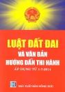 Luật đất đai và văn bản hướng dẫn thi hành - Áp dụng từ 1-7-2014