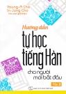 Hướng dẫn tự học Tiếng Hàn cho người mới bắt đầu (T.2)