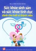 Sức khỏe sinh sản và sức khỏe tình dục dành cho tuổi vị thành niên