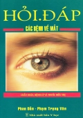 Hỏi đáp các bệnh về mắt