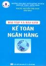 Bài tập và bài giải kế toán ngân hàng
