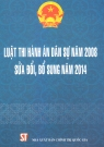 Luật thi hành án dân sự năm 2008 sửa đổi bổ sung 2014