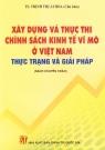 Xây dựng và thực thi chính sách kinh tế vĩ mô ở Việt Nam