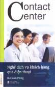 Contact Center - Nghề Dịch Vụ Khách Hàng Qua Điện Thoại