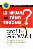 Lợi nhuận hay tăng trưởng