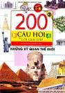 200 câu hỏi & lời giải đáp những kỳ quan thế giới