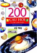 200 câu hỏi & lời giải đáp vũ trụ