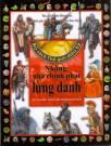 Bộ sách thế giới diệu kỳ - Tập 2 : Những nhà chinh phạt lừng danh
