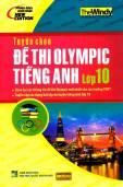 Tuyển chọn đề thi Olympic Tiếng anh Lớp 10