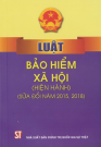 Luật Bảo Hiểm Xã Hội Hiện Hành (Sửa Đổi Năm 2015, 2018)