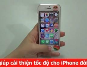 Mẹo giúp cải thiện tốc độ cho iPhone đời cũ khi cập nhật lên