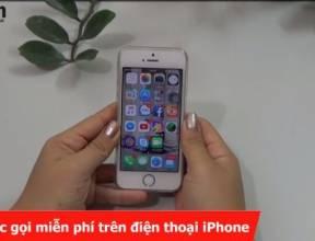 Tạo cuộc gọi miễn phí trên điện thoại iPhone