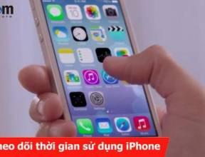 Cách theo dõi thời gian sử dụng iPhone