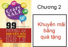 """99 chiêu khuyến mãi """"vi diệu"""" trong bán lẻ: Chương 2"""