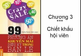 """99 chiêu khuyến mãi """"vi diệu"""" trong bán lẻ: Chương 3"""