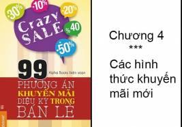 """99 chiêu khuyến mãi """"vi diệu"""" trong bán lẻ: Chương 4"""