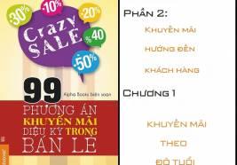 """99 chiêu khuyến mãi """"vi diệu"""" trong bán lẻ: Phần 2- Chương 1"""