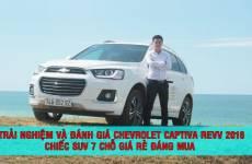 [Đánh giá - Trải nghiệm ]Chevrolet Captiva REVV 2016 - chiếc SUV 7 chỗ giá rẻ đáng mua.